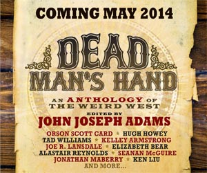 Dead Man's Hand edited by John Joseph Adams