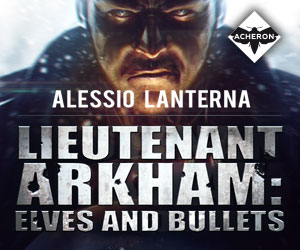 Lieutenant Arkham: Elves and Bullets