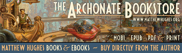 The Archonate Bookstore - from author Matthew Hughes