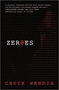 ZER0ES, by Chuck Wendig