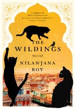 THE WILDINGS by Nilanjana Roy