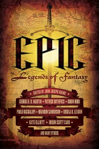 Epic: Legends of Fantasy, edited by John Joseph Adams