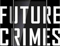 Future Crimes, by Marc Goodman